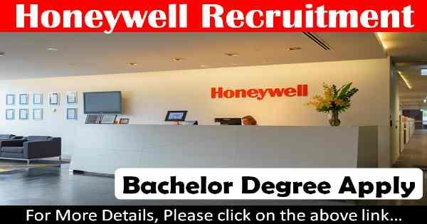 Honeywell Recruitment – Various Engineer Posts 20 February